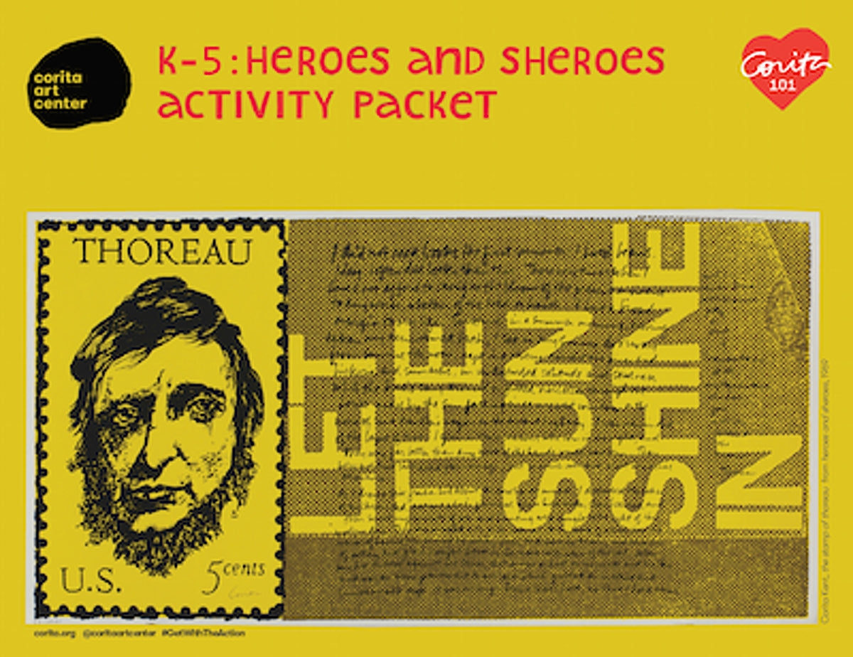 Corita 101 : K-5 heroes and sheroes - activity packet