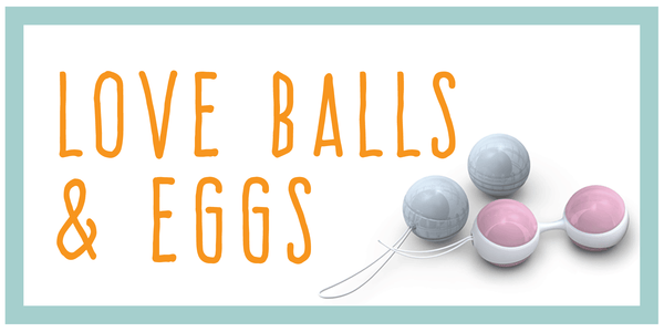 Love Balls and Eggs
