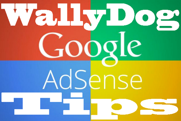 Wallydog Google Adsense Tips