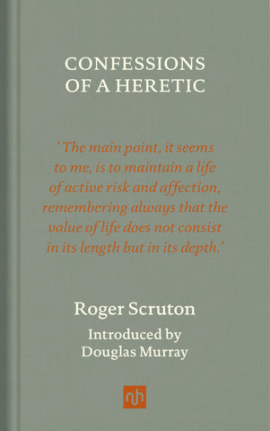 Confessions of a Heretic