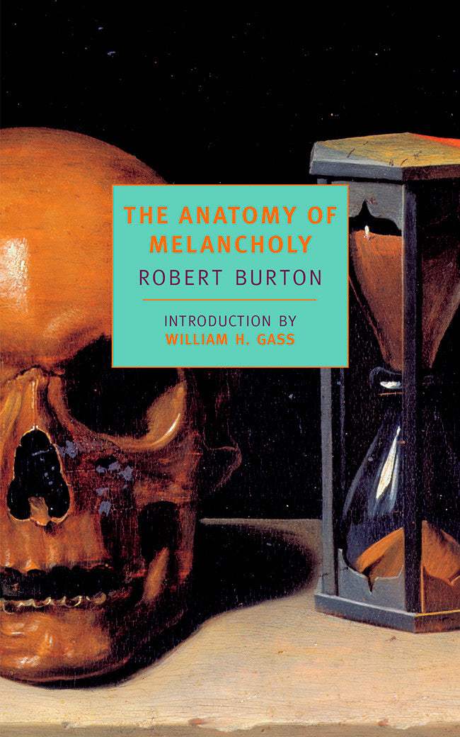 The Anatomy of Melancholy – New York Review Books