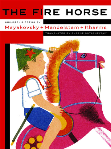 The Fire Horse: Children's Poems