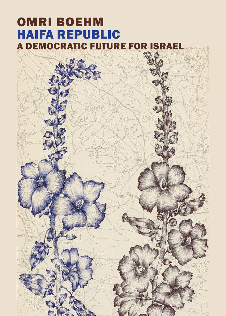 Haifa Republic: A Democratic Future for Israel