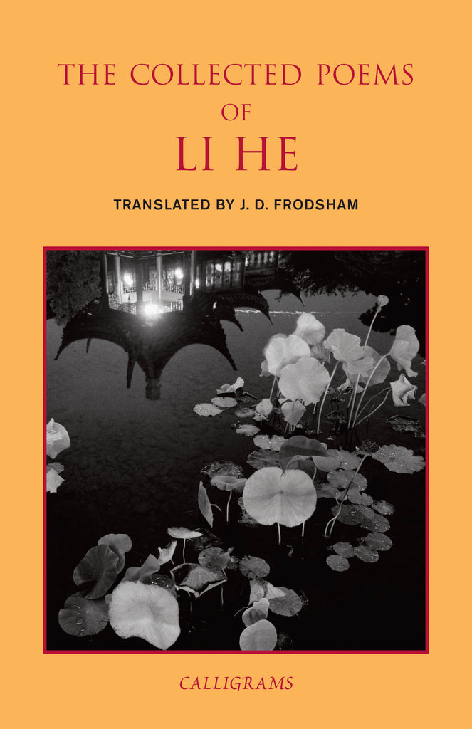 The Collected Poems of Li He