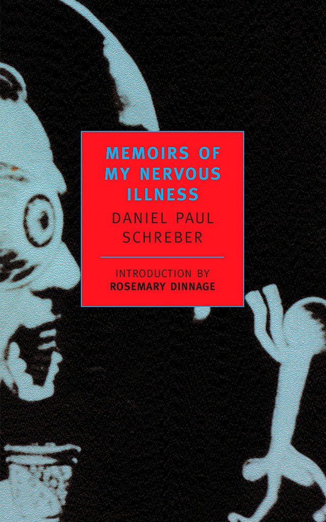 Memoirs of My Nervous Illness