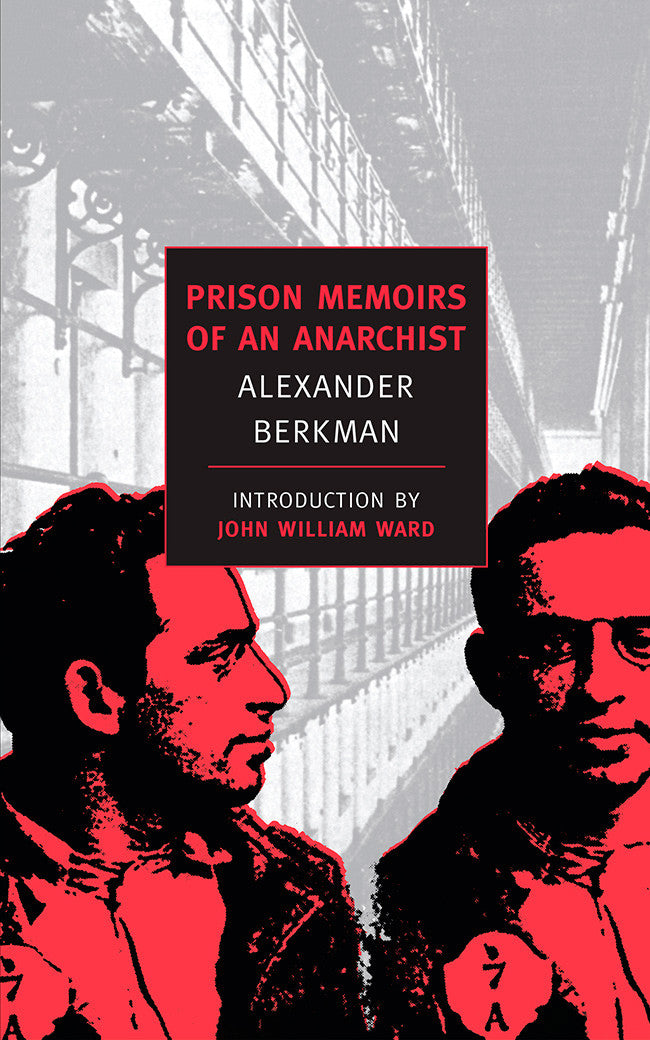 prison memoirs of an anarchist new york review books