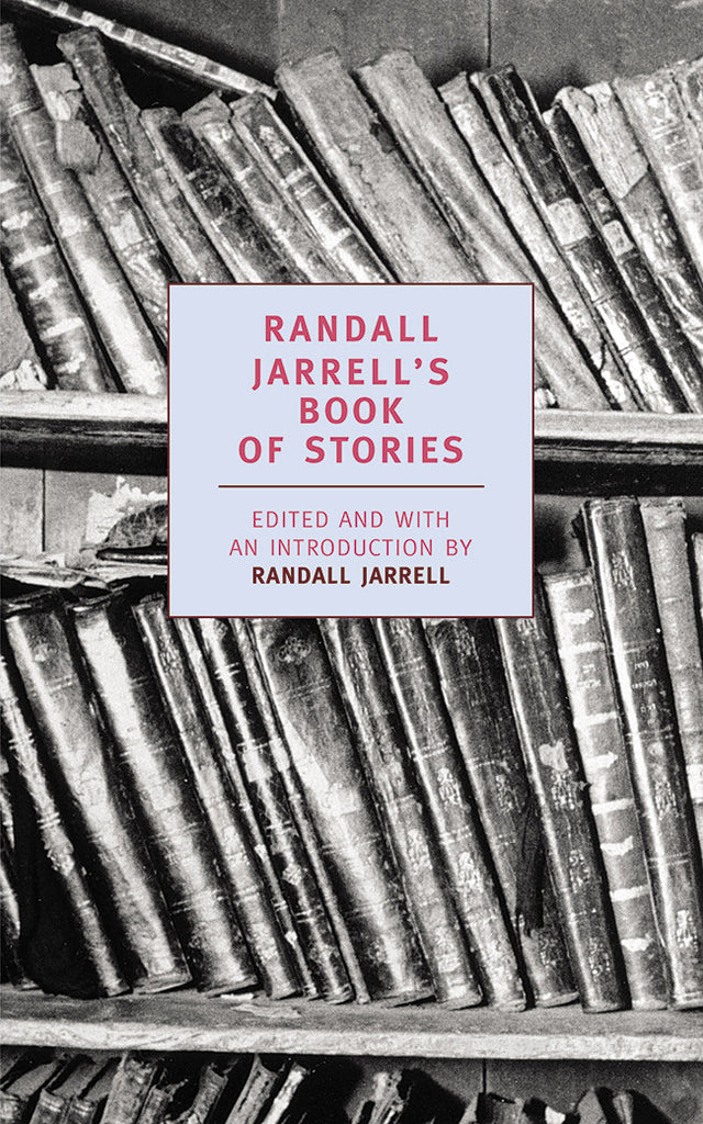 Randall Jarrell's Book of Stories