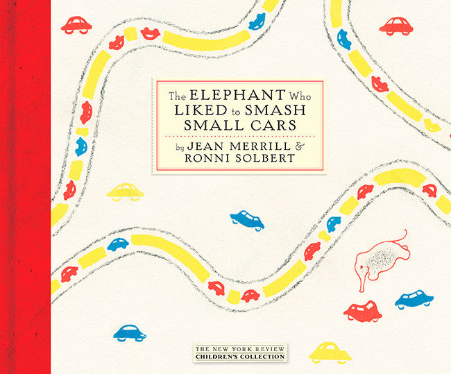 The Elephant Who Liked to Smash Small Cars