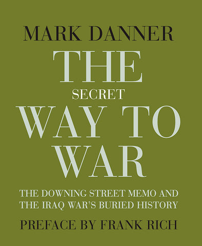 The Secret Way To War