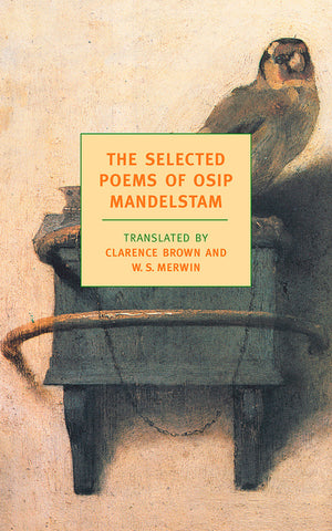 The Selected Poems of Osip Mandelstam