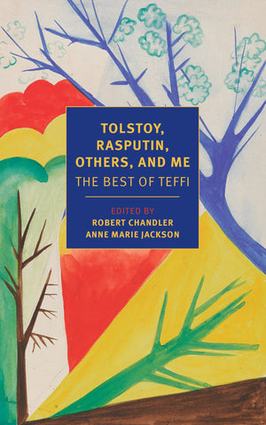 Tolstoy, Rasputin, Others, and Me