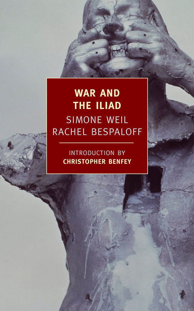 War And The Iliad  New York Review Books War And The Iliad