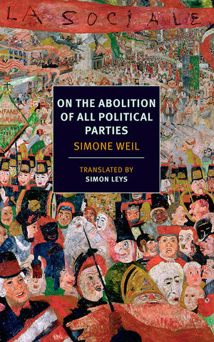 On the Abolition of All Political Parties