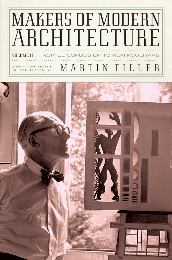 Modern Architecture Font makers of modern architecture, volume ii – new york review books