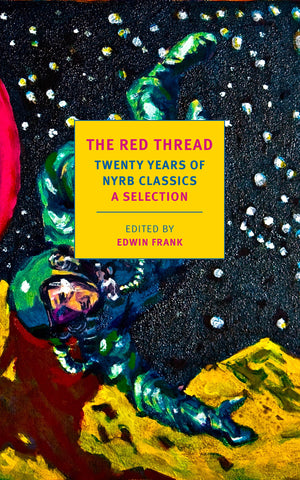 The Red Thread: Twenty Years of NYRB Classics