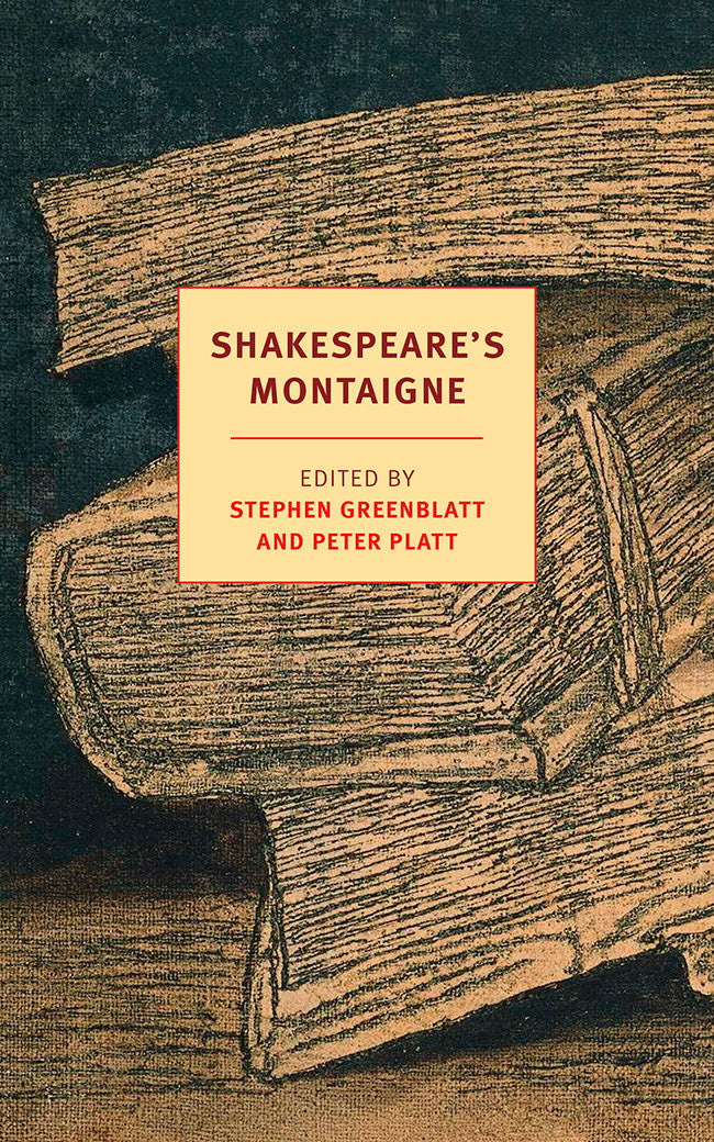 Shakespeare\'s Montaigne – New York Review Books