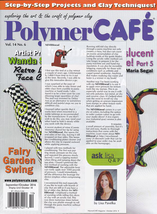 Lisa Pavelka reviews The NEVERknead Polymer Clay Kneading Machine for Polymer Cafe Magazine