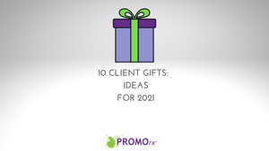 10 Client Gifts:  Ideas for This Year