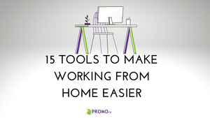 I've Been Working from Home for Years: 15 Tools to Make It Easier