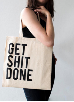 Get Shit Done Tote - MADDOX