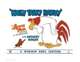 Walky Talky Hawky Warner Bros Fine Art Giclee Print Numbered with Seal