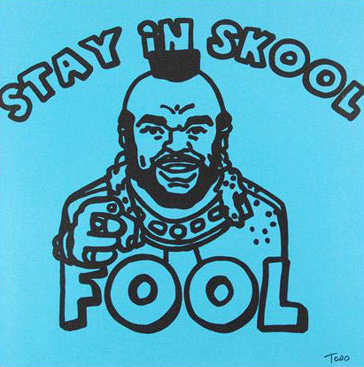 Todd Goldman Stay in Skool Fool Fine Canvas Giclee Print Artist Hand Signed and Numbered