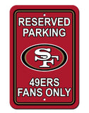 "San Francisco 49ers Plastic 12""x18"" Team Fans Only Parking Sign"