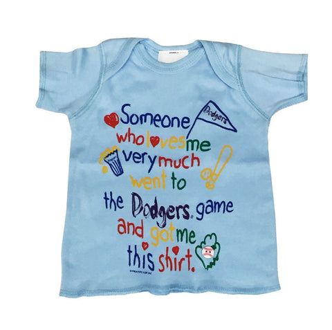 "Los Angeles Dodgers Infant Newborn (12-24 Months) ""Someone Who Loves Me"" T-Shirt Sky Blue"
