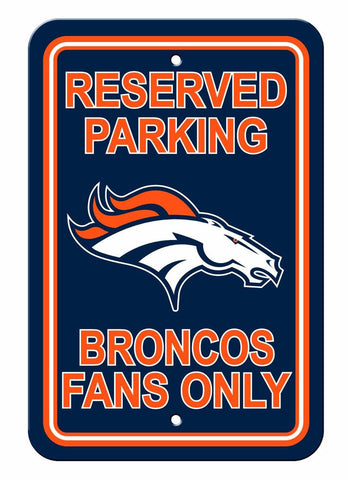 "Denver Broncos Plastic 12""x18"" Team Fans Only Parking Sign"