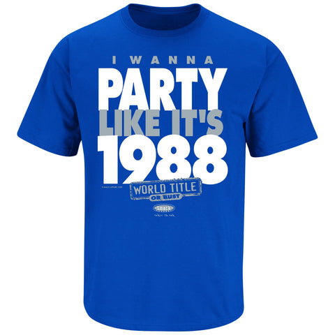 Los Angeles Dodgers Mens T-Shirt I Wanna Party Like Its 1988
