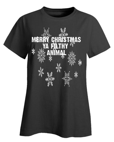 Merry Christmas Ya Filthy Animal Ugly Cheap Xmas Sweater - Ladies T-Shirt