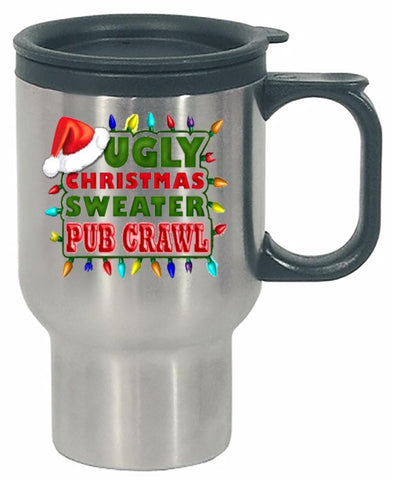 Ugly Christmas Sweater Pub Crawl Fugly Cheap - Stainless Steel Travel Mug