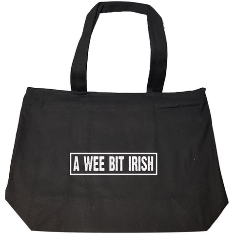 A Wee Bit Irish Funny - Fashion Zip Tote Bag