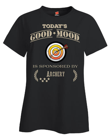 Todays Good Mood Is Sponsored By Archery - Ladies T Shirt - Cool Jerseys - 1
