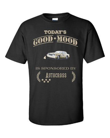 Todays Good Mood Is Sponsored By Autocross - Unisex Tshirt S-Black- Cool Jerseys - 1