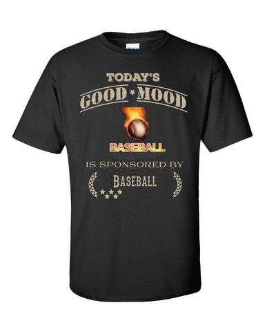Todays Good Mood Is Sponsored By Baseball - Unisex Tshirt S-Black- Cool Jerseys - 1