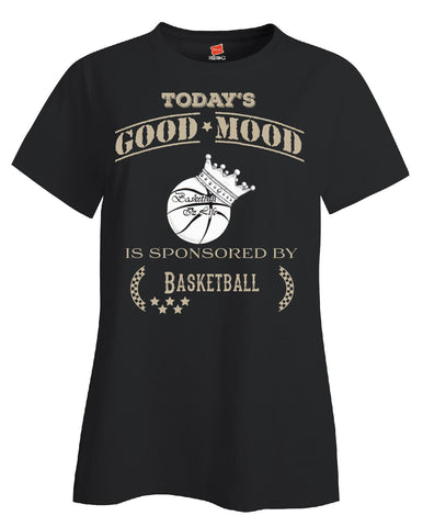 Todays Good Mood Is Sponsored By Basketball - Ladies T Shirt S-Black- Cool Jerseys - 1