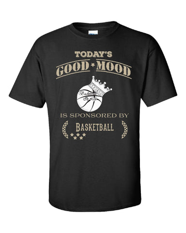 Todays Good Mood Is Sponsored By Basketball - Unisex Tshirt S-Black- Cool Jerseys - 1
