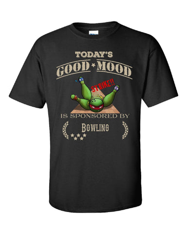Todays Good Mood Is Sponsored By Bowling - Unisex Tshirt S-Black- Cool Jerseys - 1