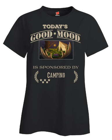 Todays Good Mood Is Sponsored By Camping - Ladies T Shirt - Cool Jerseys - 1