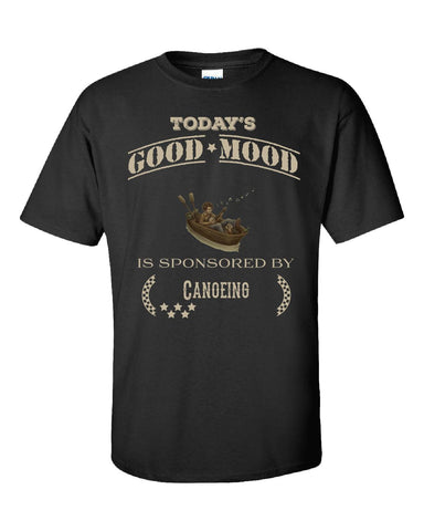 Todays Good Mood Is Sponsored By Canoeing - Unisex Tshirt S-Black- Cool Jerseys - 1