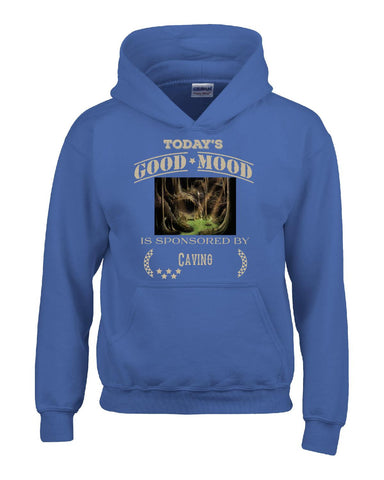 Todays Good Mood Is Sponsored By Caving - Hoodie S-Royal- Cool Jerseys - 1