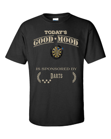 Todays Good Mood Is Sponsored By Darts - Unisex Tshirt - Cool Jerseys - 1