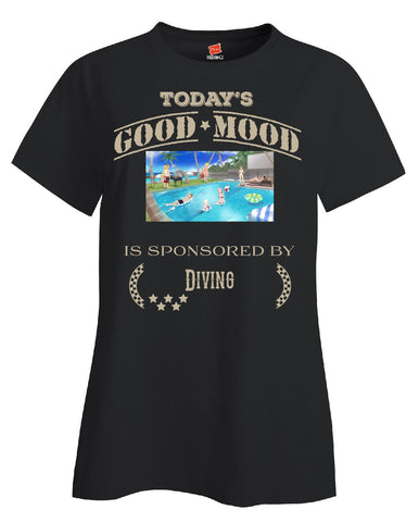 Todays Good Mood Is Sponsored By Diving - Ladies T Shirt S-Black- Cool Jerseys - 1
