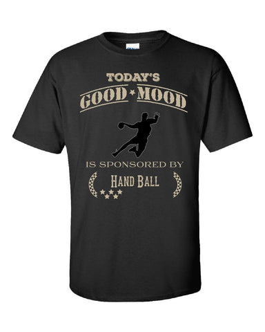 Todays Good Mood Is Sponsored By Hand Ball - Unisex Tshirt S-Black- Cool Jerseys - 1