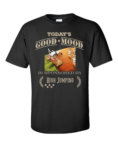 Todays Good Mood Is Sponsored By High Jumping - Unisex Tshirt S-Black- Cool Jerseys - 1