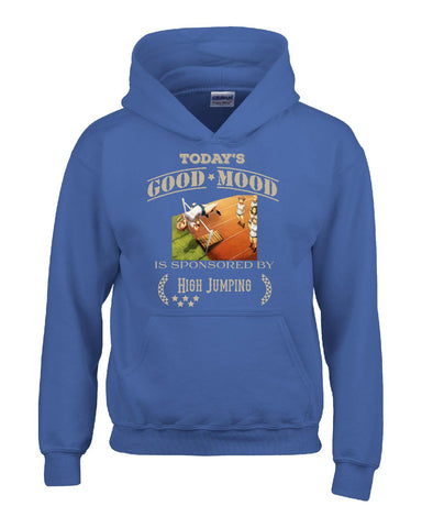 Todays Good Mood Is Sponsored By High Jumping - Hoodie S-Royal- Cool Jerseys - 1