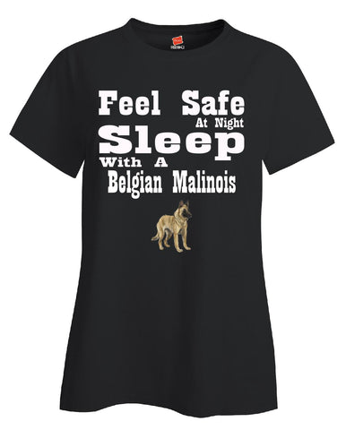 Feel Safe At Night Sleep With A Belgian Malinois - Ladies T Shirt S-Black- Cool Jerseys - 1
