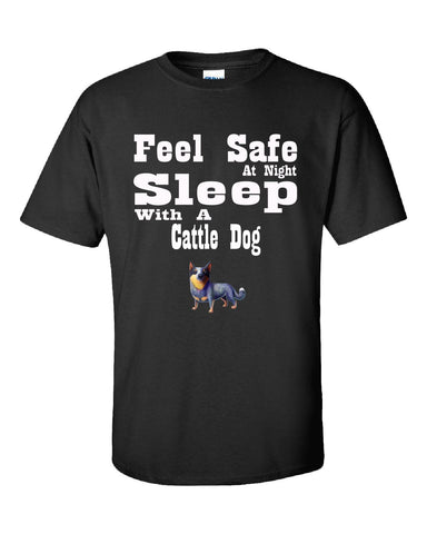 Feel Safe At Night Sleep With A Cattle Dog - Unisex Tshirt S-Black- Cool Jerseys - 1