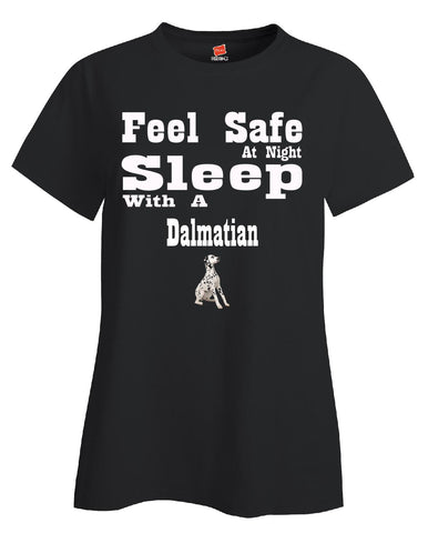 Feel Safe At Night Sleep With A Dalmatian - Ladies T Shirt - Cool Jerseys - 1